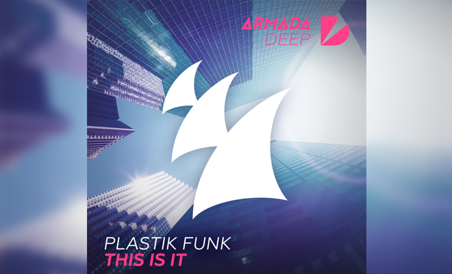 """Plastik Funk's """"This Is It"""" Is A Guaranteed Good Time"""