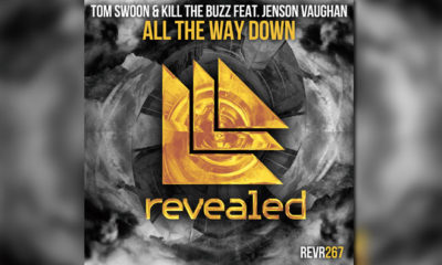 """Tom Swoon & Kill The Buzz Combine On The """"All The Way Down"""""""