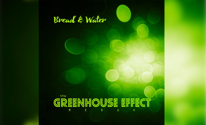 Bread & Water Released Deep House Album 'The Greenhouse Effect'