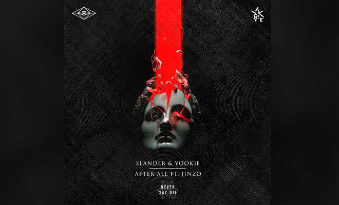 "SLANDER Team Up With YOOKiE For ""After All"" Featuring Jinzo"