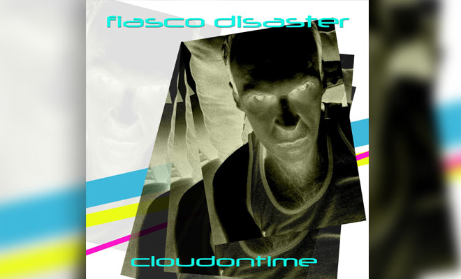 NEW ALBUM: 'cloudontime' By Fiasco Disaster Is Out!