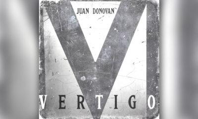 """Juan Donovan Scores A Hit With """"Vertigo"""""""