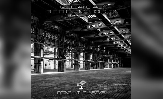 Giuliano A.L. - The Eleventh Hour EP - Bonzai Basiks