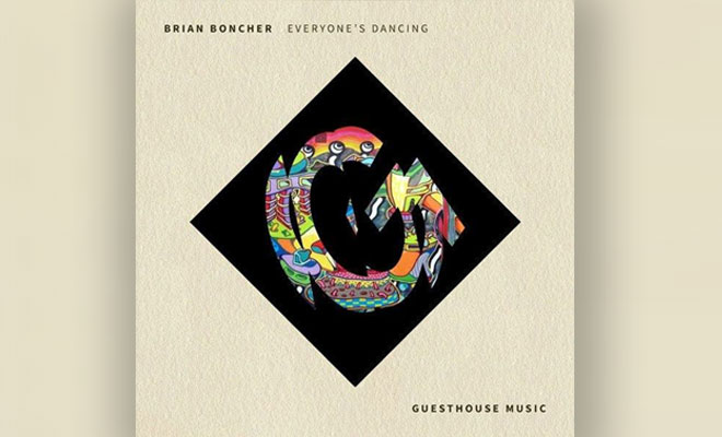 LISTEN NOW: Brian Boncher - Everyone's Dancing