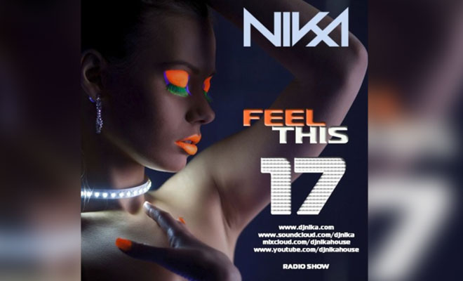 Feel This – Episode 17 – DJ NIka (Mixshow)