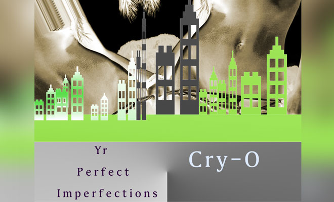 "Cry-O Unleashes New Techno Track ""Yr Perfect Imperfections"""
