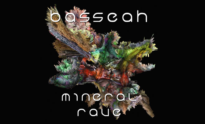 mineral rave - basseah