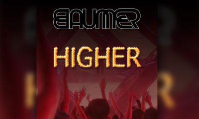 """BAUMER Shares Big Room Sounding Track """"HIGHER"""""""