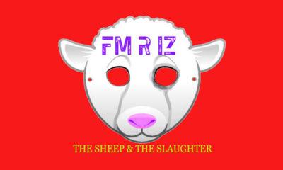 Album Review: FM R IZ - The Sheep & The Slaughter