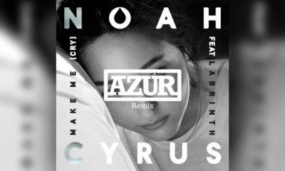 "Azur Gives Noah Cyrus' ""Make Me Cry"" The Remix Treatment — LISTEN"