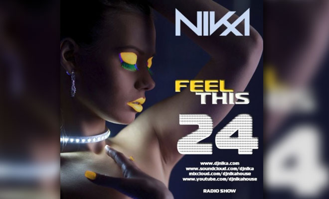 Feel This – Episode 24 – DJ NIka (RadioShow)