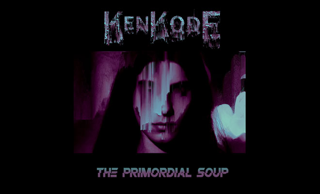 Video Premiere: KenKode - The Primordial Soup