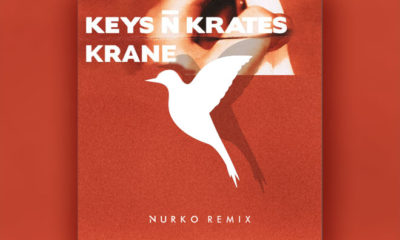 In Review: Keys N Krates & KRANE - Right Here (Nurko Remix)