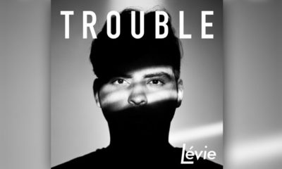 "Lévie Releases Second Single, ""Trouble"""