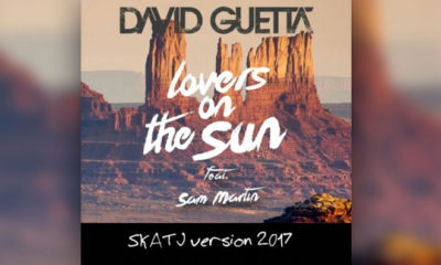 FREE DOWNLOAD: David Guetta feat. Sam Martin - Lovers On The Sun (SKATJ version 2017)