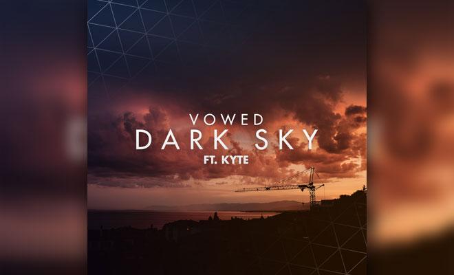 """VOWED Delivers Huge New Single """"Dark Sky"""" For Free Download"""
