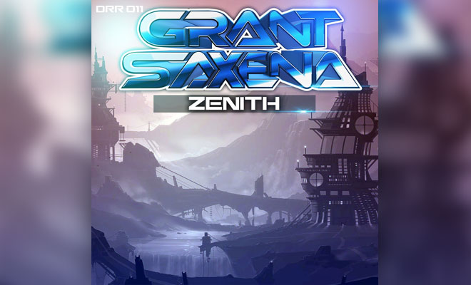 "Grant Saxena Wants To Top The Charts Again With Trance Hit ""Zenith"""