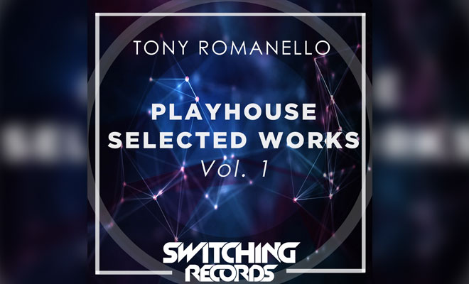 Tony Romanello's New Future House Release On Switching Records!