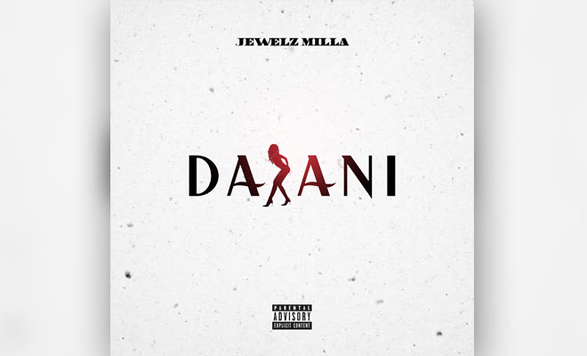 "Jewelz Milla's New Trap Track ""DASANI"" Is A Must Listen"