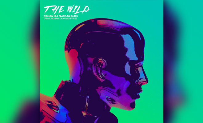 Full Stream: The Wild feat. Norma Jean Martine – Heaven Is A Place On Earth