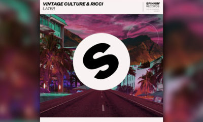 "Vintage Culture And RICCI Team Up For ""Later"" On Spinnin' Records"