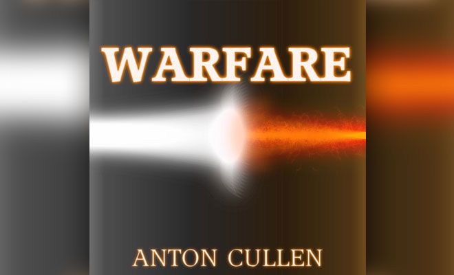 "Anton Cullen Is Back With His New Single, ""Warfare"""