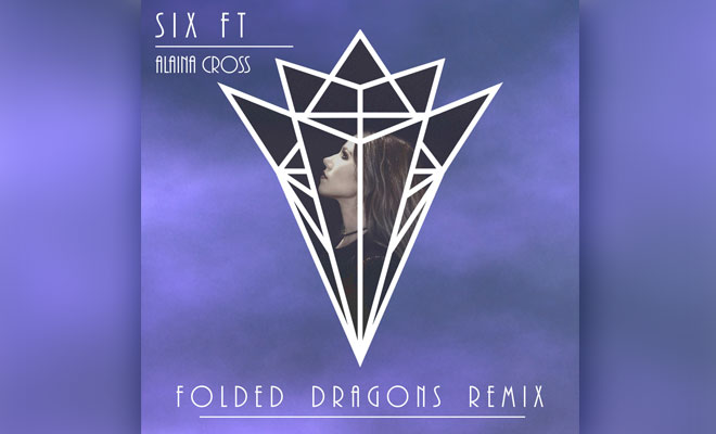 "Listen To Folded Dragons' Remix Of Alaina Cross' ""Six Ft"" — Stream Here"