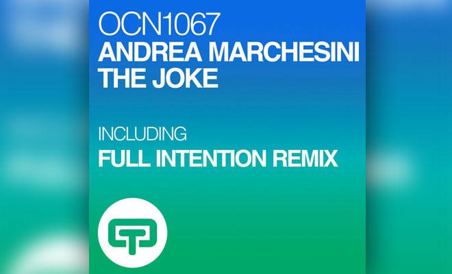 Andrea Marchesini Reveals 'The Joke' EP