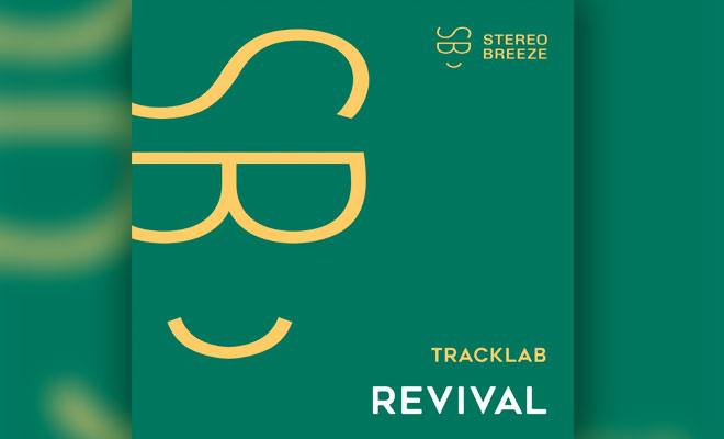 TrackLab Are Back With End Of Summer Tune 'Revival'
