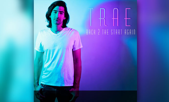 "T R A E Premieres New Song ""Back 2 The Start"""