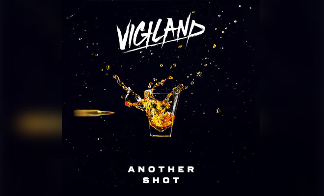 "Vigiland's ""Another Shot"" Got Remixed!"