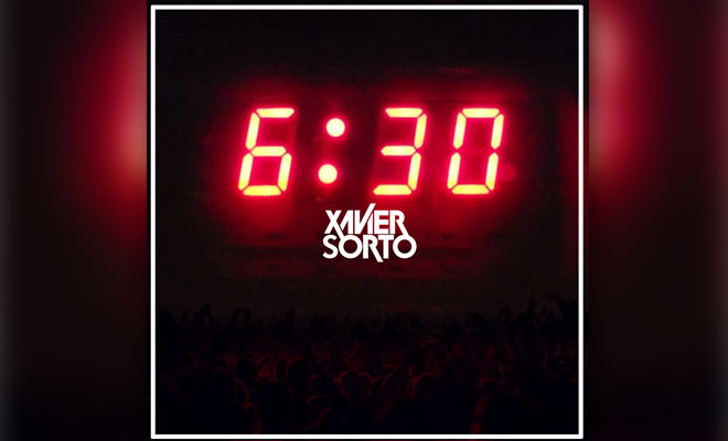 "Xavier Sorto Returns With Brand New Festival Banger ""Six Thirty"""