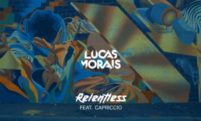 """Download Lucas Morais' New Single """"Relentless"""" For Free Here!"""