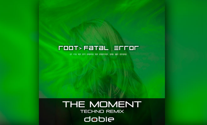 In Review: Dobie - The Moment (Techno Vocal Remix)