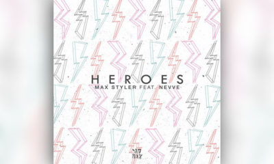 """Max Styler Releases Pop-Driven """"Heroes"""" Featuring Nevve"""