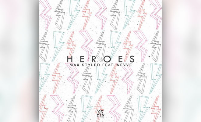 "Max Styler Releases Pop-Driven ""Heroes"" Featuring Nevve"