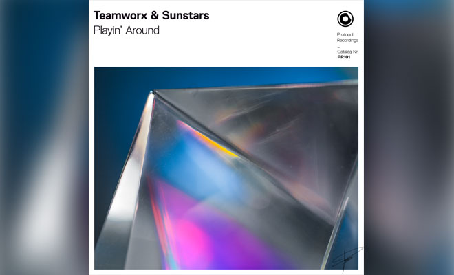 "Teamworx & Sunstars Prepare For Festival Season With New Track ""Playin' Around"""
