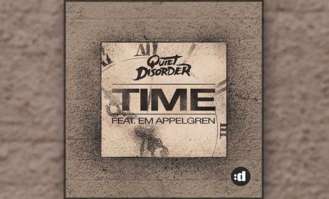 "Take The ""Time"" To Listen To Quiet Disorder's New Electro House Banger"