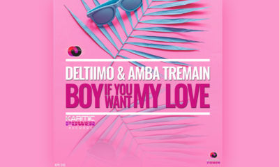 In Review: Deltiimo & Amba Tremain - Boy If You Want My Love