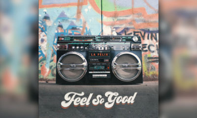 "La Felix Releases Funky, Upbeat ""Feel So Good"""