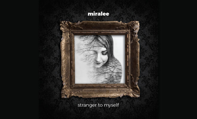 Miralee Makes Grand Debut With Her Album 'Stranger To Myself'