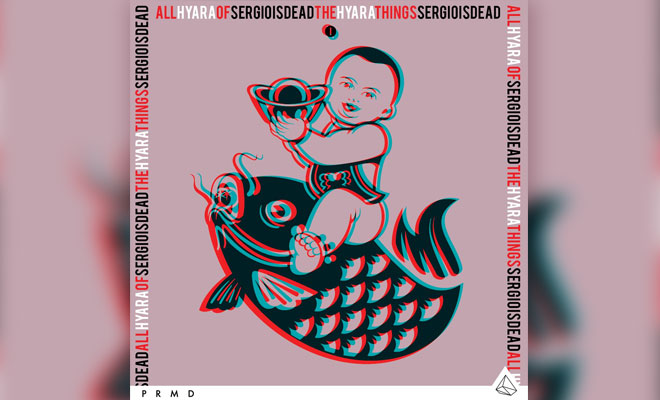 LISTEN NOW: sergioisdead feat. Hyara - All Of The Things
