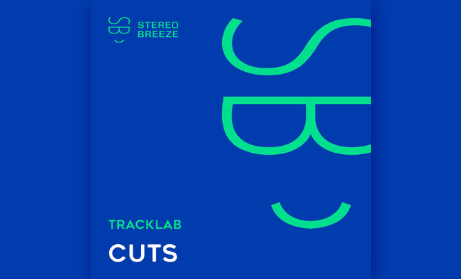 "Listen To ""Cuts"" And Get Lost In The Enchanting World TrackLab Has Put Together!"