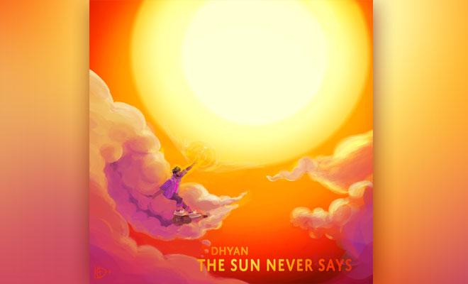 the sun never says