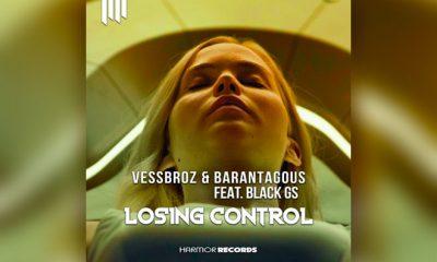 "Vessbroz & Barantagous Come Together To Release Festival Bomb ""Losing Control"""