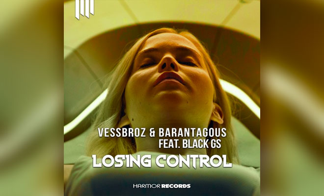 "Vessbroz & Barantagous Come Together To Release Festival Bomb ""Losing Control"""