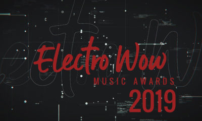 Electro Wow Music Awards 2019