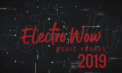 Electro Wow Music Awards 2019
