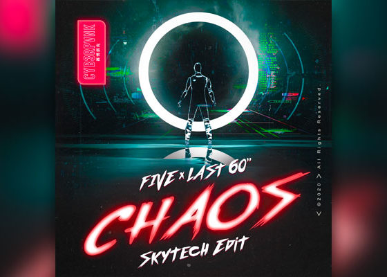 "Listen To Skytech's Groovy Edit Of FIVE & Last 60""'s ""Chaos"""