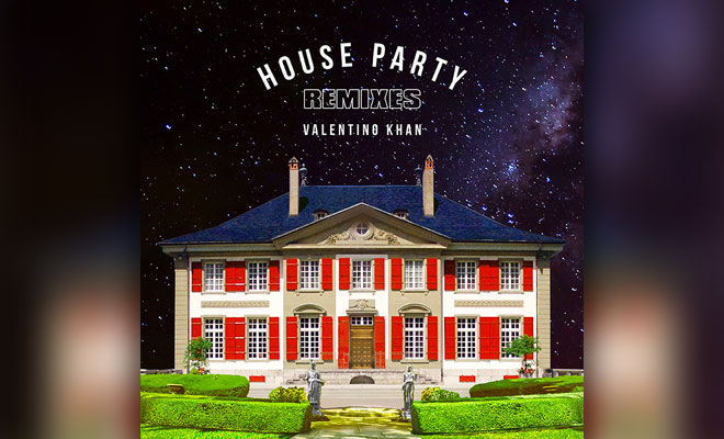 Listen To Valentino Khan's Full 'House Party' Remix EP
